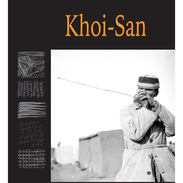 Chapters 10 & 11 - Khoi-San - 'Traditional Music of South Africa'