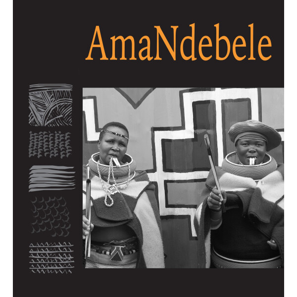 Chapter 4 - AmaNdebele - 'Traditional Music of South Africa'