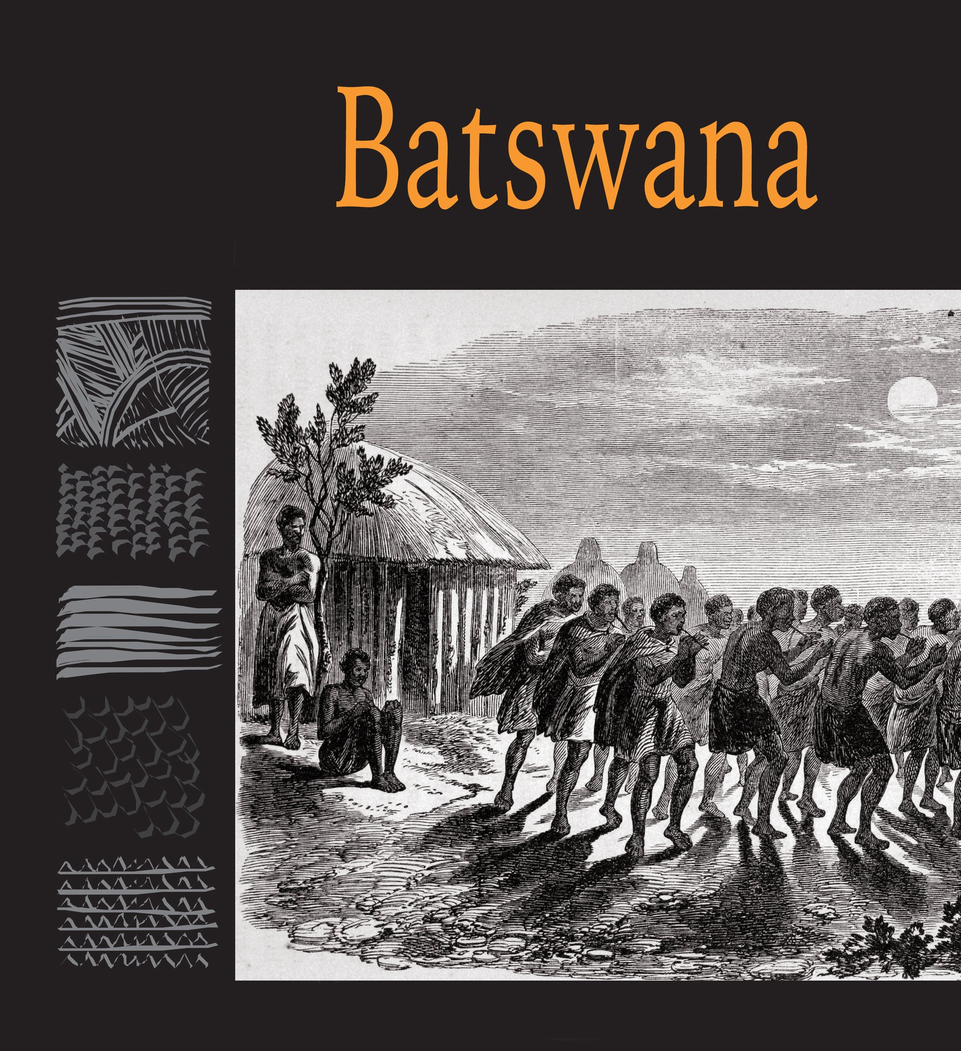 Chapter 7 - Batswana - 'Traditional Music of South Africa'
