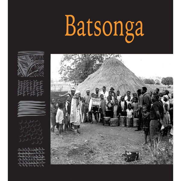 Chapter 9 - Batsonga - 'Traditional Music of South Africa'