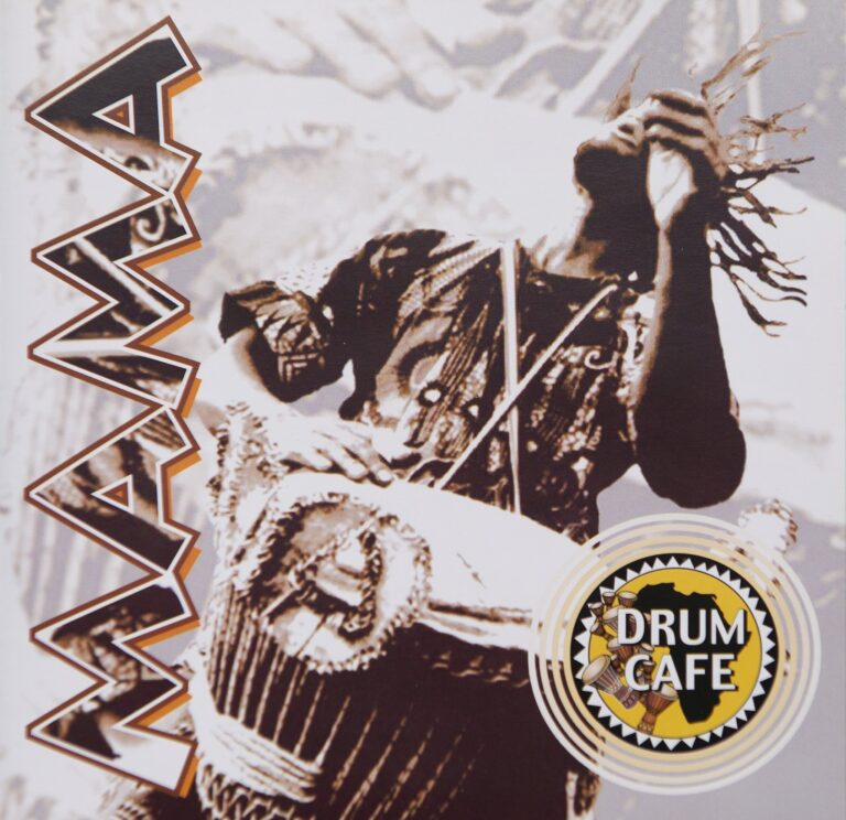 Drum Cafe's MAMA CD